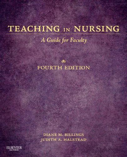Teaching in Nursing A Guide for Faculty 4th 2012 edition cover