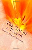 Gift of a Friend  N/A 9781492207511 Front Cover