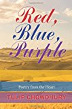 Red, Blue, Purple Poetry from the Heart N/A 9781492278511 Front Cover