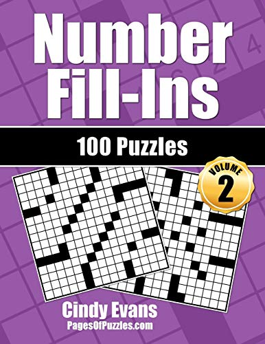 Number Fill-Ins - Volume 2 100 Fun Crossword-Style Fill-in Puzzles with Numbers Instead of Words N/A 9781541398511 Front Cover
