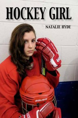 Hockey Girl   2012 9781554552511 Front Cover