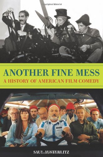 Another Fine Mess A History of American Film Comedy  2010 edition cover