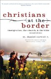 Christians at the Border Immigration, the Church, and the Bible 2nd 2013 edition cover