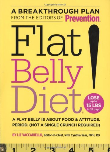 Flat Belly Diet! How to Get the Flat Stomach You've Always Wanted  2008 edition cover