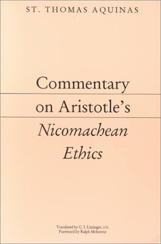 Commentary on Aristotle's Nicomachean Ethics   1993 edition cover