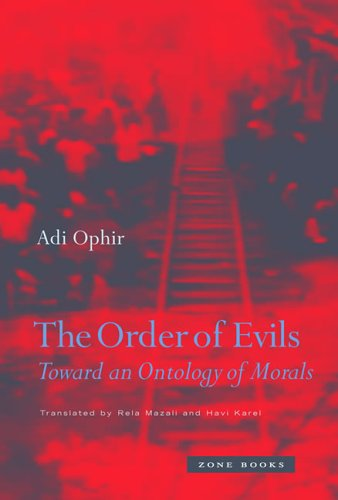 Order of Evils Toward an Ontology of Morals  2005 edition cover