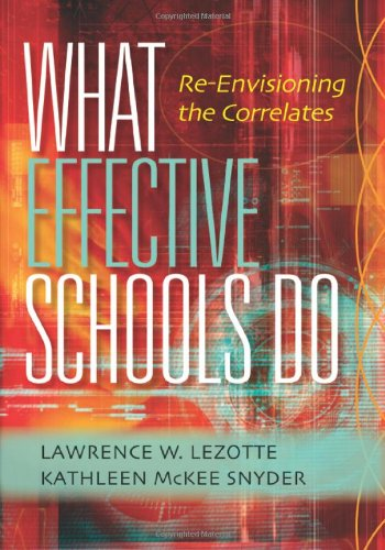 What Effective Schools Do Re-Envisioning the Correlates  2011 edition cover