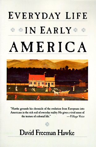 Everyday Life in Early America   1988 edition cover