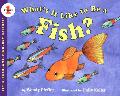 What's It Like to Be a Fish?   1996 9780064451512 Front Cover