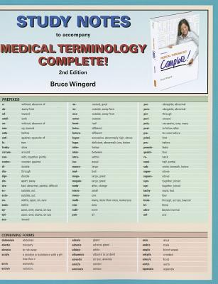 Study Notes for Medical Terminology Complete! 2nd 2013 (Revised) 9780132873512 Front Cover