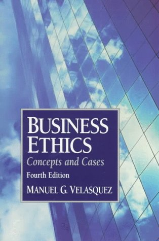 Business Ethics Concepts and Cases 4th 1998 9780133508512 Front Cover
