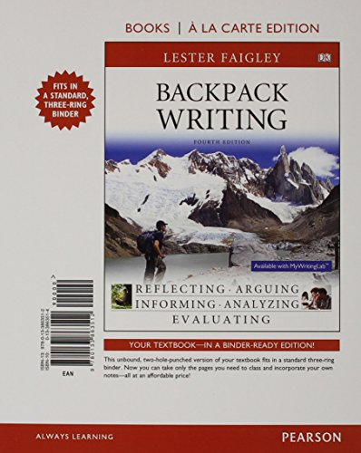 Backpack Writing: Books a La Carte Edition  2015 9780133863512 Front Cover