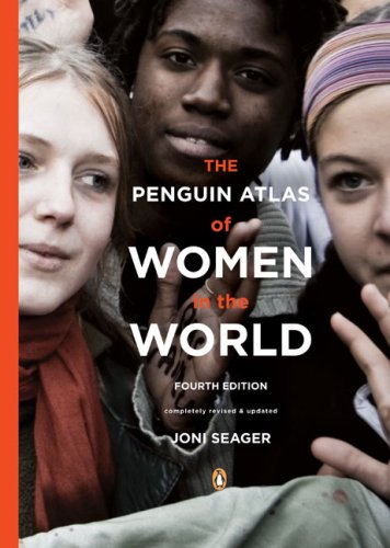 Penguin Atlas of Women in the World  4th 2009 (Revised) 9780143114512 Front Cover