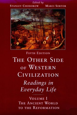 Other Side of Western Civilization Readings in Everyday Life 5th 2000 (Revised) edition cover