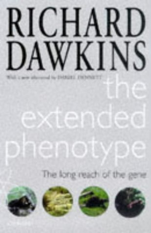 Extended Phenotype The Long Reach of the Gene 2nd 1999 (Revised) edition cover