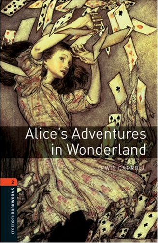Alice's Adventures in Wonderland  3rd 2008 9780194790512 Front Cover