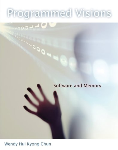 Programmed Visions Software and Memory  2013 edition cover