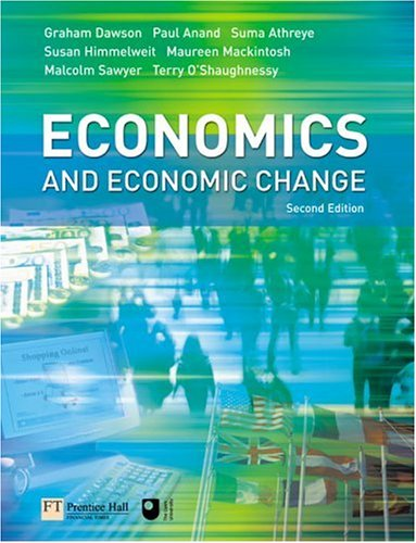 Economics and Economic Change  2nd 2006 (Revised) 9780273693512 Front Cover