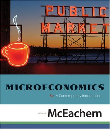 Microeconomics A Contemporary Introduction 8th 2009 edition cover