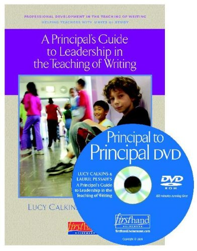Principal's Guide to Leadership in the Teaching of Writing Helping Teachers with Units of Study  2008 edition cover
