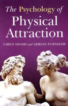 Psychology of Physical Attraction   2008 edition cover