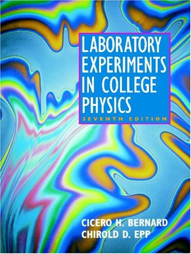 Laboratory Experiments in College Physics  7th 1995 (Revised) 9780471002512 Front Cover