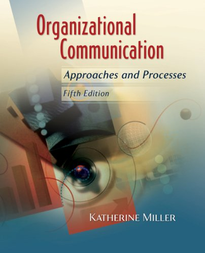 Organizational Communication Approaches and Processes 5th 2009 edition cover