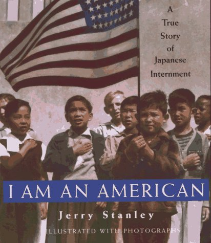 I Am an American A True Story of Japanese Internment N/A edition cover
