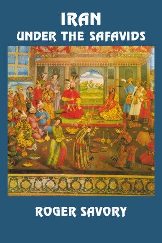 Iran under the Safavids   2007 edition cover