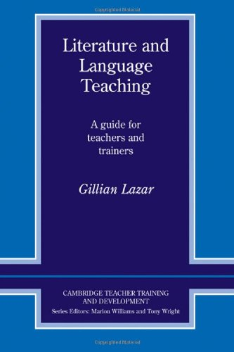 Literature and Language Teaching A Guide for Teachers and Trainers  1993 9780521406512 Front Cover