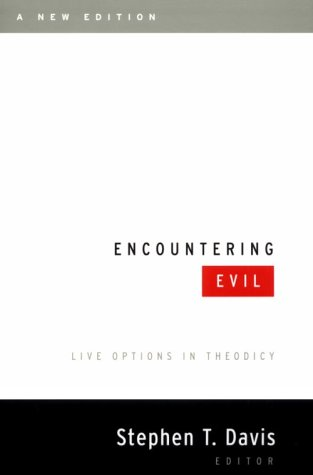 Encountering Evil Live Options in Theodicy  2001 (Revised) edition cover