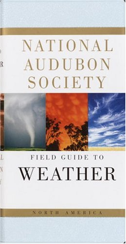 National Audubon Society Field Guide to North American Weather   1991 edition cover