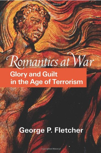 Romantics at War Glory and Guilt in the Age of Terrorism  2003 edition cover
