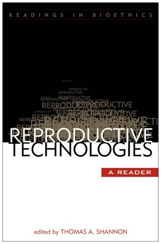 Reproductive Technologies A Reader  2003 9780742531512 Front Cover