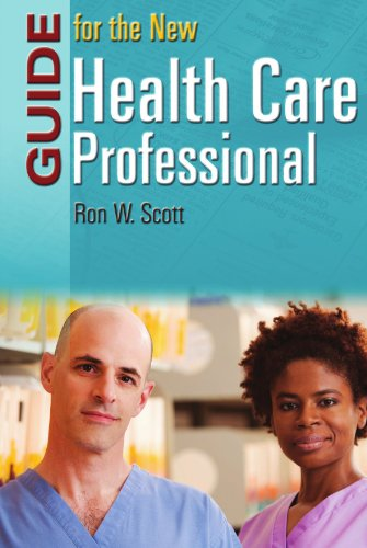 Guide for the New Health Care Professional   2007 edition cover