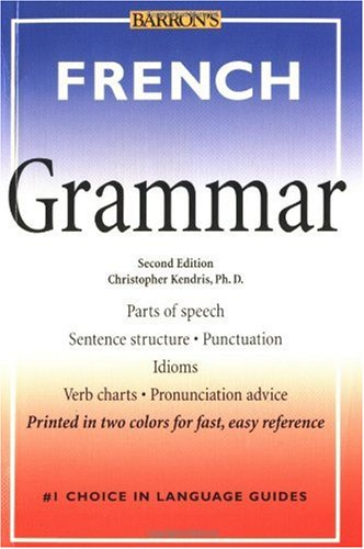 French Grammar  2nd 2001 9780764113512 Front Cover