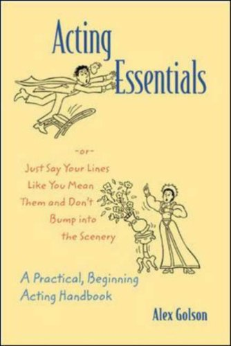 Acting Essentials Or, Just Say Your Lines Like You Mean Them and Don't Bump into the Scenery  2002 edition cover