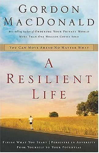 Resilient Life You Can Move Ahead No Matter What  2005 edition cover