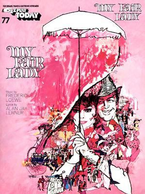 My Fair Lady  N/A 9780793526512 Front Cover