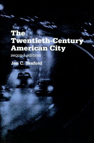 Twentieth-Century American City Problem, Promise, and Reality 2nd 1993 edition cover