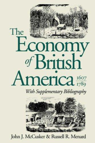 Economy of British America, 1607-1789   1991 (Revised) edition cover