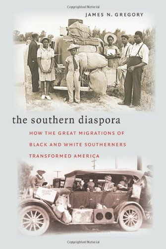 Southern Diaspora How the Great Migrations of Black and White Southerners Transformed America  2005 edition cover