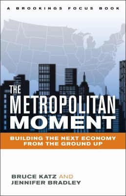 Metropolitan Revolution How Cities and Metros Are Fixing Our Broken Politics and Fragile Economy  2013 edition cover