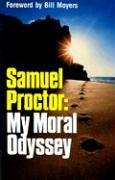 Samuel Proctor My Moral Odyssey N/A edition cover