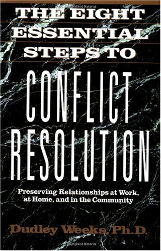 Eight Essential Steps to Conflict Resolution  N/A edition cover