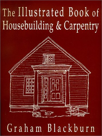 Illustrated Book of Housebuilding and Carpentry   1998 9780879516512 Front Cover