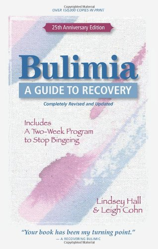 Bulimia A Guide to Recovery 25th 2011 (Anniversary) edition cover