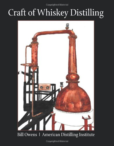 Craft of Whiskey Distilling  N/A 9780982405512 Front Cover