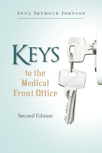 Keys to the Medical Front Office   2013 9780984539512 Front Cover