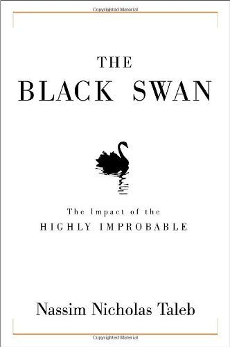 Black Swan The Impact of the Highly Improbable 2nd 2007 edition cover